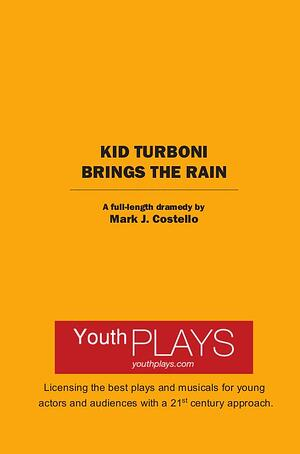 Kid Turboni Brings the Rain