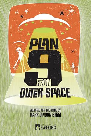 Plan 9 from Outer Space - Stage Rights