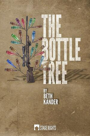 The Bottle Tree - Stage Rights
